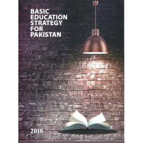 Basic Education Strategy For Pakistan by C100 Education Committee