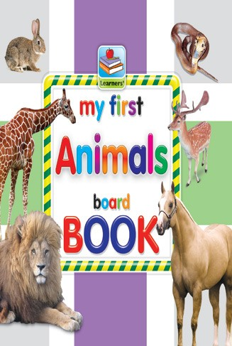 My First Board Book Of Animals For Kids - 2077
