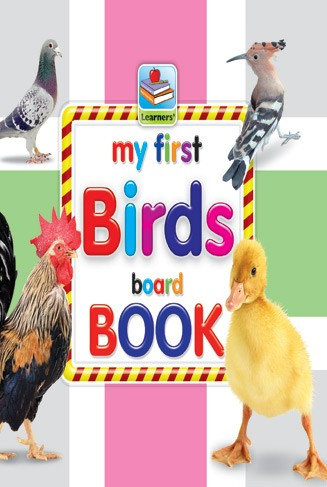My First Board Book Of Birds For Kids - 2078