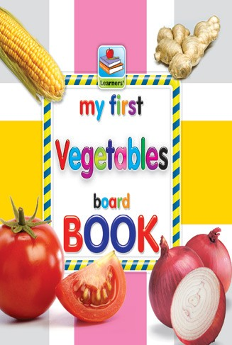 My First Board Book Of Vegetables For Kids - 2075