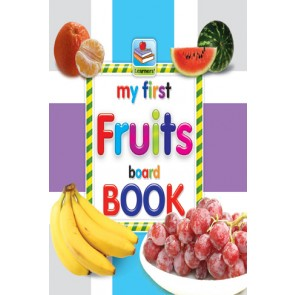 My First Board Book Of Fruits For Kids - 2074