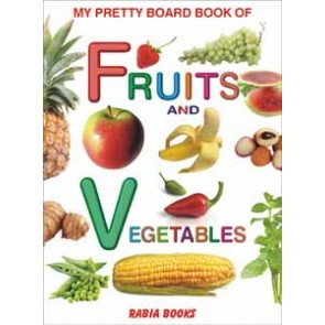 My Pretty Board Book Of Fruits & VegetablesFor Kids Learning - 2106