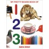 My Pretty Board Book Of 123 For Kids Learning - 2103