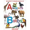 My Pretty Board Book Of Animals And Birds For Kids Learning - 2105